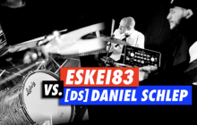 DJ vs. Drums: Eskei83 vs. [DS] Daniel Schlep