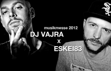 DJ Vajra (DMC World Champ 2011) x Eskei83